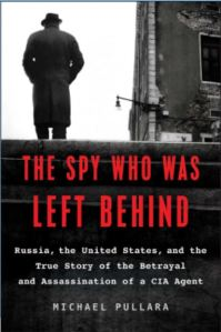 Cover Image of The Spy Who Was Left Behind by Michael Pullara
