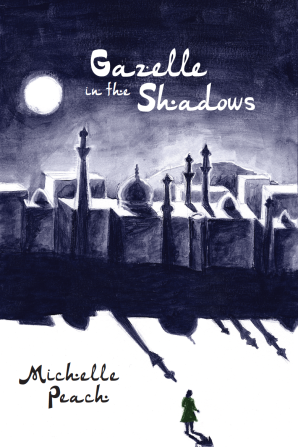 Book Cover image for Gazelle in the Shadows by Michelle Peach