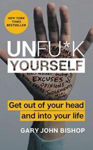 UnFuck Yourself.
