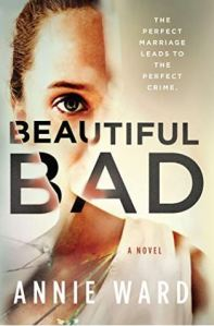 Cover image of the book Beautiful Bad by Annie Ward