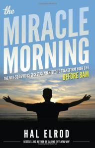 Cover Image of The MIracle Morning by Hal Elrod