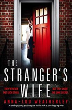 Book cover of The Strangers Wife by Anna-Lou Weatherly